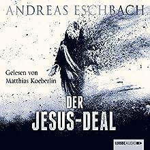 Der Jesus-Deal (Das Jesus-Video 2) Hörbuch von Andreas Eschbach Gesprochen von: Matthias Koeberlin