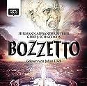 Bozzetto Hörbuch von Herrmann Alexander Beyeler, Gerd J. Schneeweis Gesprochen von: Julian Loidl