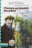 L'homme qui plantait des arbres par Giono