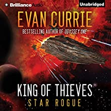 King of Thieves (       UNABRIDGED) by Evan Currie Narrated by Todd Haberkorn