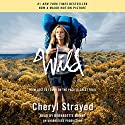 Wild: From Lost to Found on the Pacific Crest Trail (Oprah's Book Club 2.0) Hörbuch von Cheryl Strayed Gesprochen von: Bernadette Dunne
