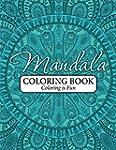 Mandala Coloring Book: Coloring Is Fun