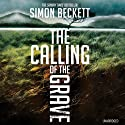 The Calling of the Grave Audiobook by Simon Beckett Narrated by Jonathan Keeble