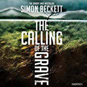 The Calling of the Grave | [Simon Beckett]