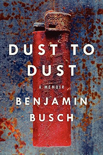 Image of Dust to Dust: A Memoir