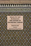 img - for Islamic Art and Architecture: System of Geometric Design by El-Said, Issam (1998) Hardcover book / textbook / text book