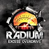 Excess Overdrive by Radium