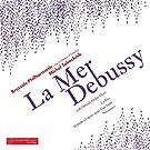 Debussy: La mer - Pre?lude A? L'Apre?s-Midi D'Un Faune - Nocturnes