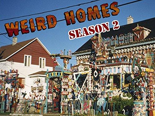 Weird Homes - Season 2