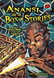 Anansi and the Box of Stories: A West African Folktale (On My Own Folk