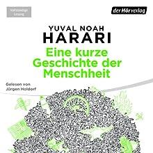 Eine kurze Geschichte der Menschheit (       ungekürzt) von Yuval Noah Harari Gesprochen von: Jürgen Holdorf