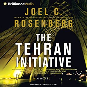 The Tehran Initiative | [Joel C. Rosenberg]