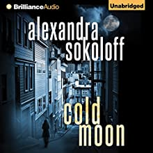 Cold Moon: The Huntress/FBI Thrillers, Book 3 (       UNABRIDGED) by Alexandra Sokoloff Narrated by R.C. Bray