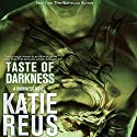 Taste of Darkness, Volume 2 Audiobook by Katie Reus Narrated by Jeffrey Kafer