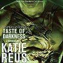 Taste of Darkness, Volume 2 Audiobook by Katie Reus Narrated by Jeffrey Kafer