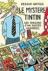 Le myst�re Tintin : Les raisons d'un succ�s universel par Nattiez