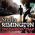 The Geneva Trap | Stella Rimington
