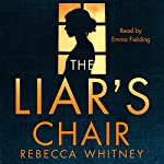 The Liar's Chair | Rebecca Whitney