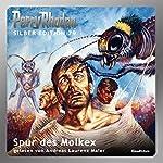 Spur des Molkex (Perry Rhodan Silber Edition 79) | Kurt Mahr,Clark Darlton,H. G. Ewers,Hans Kneifel