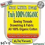 100% Organic Nut Milk Bag. USA Grown...