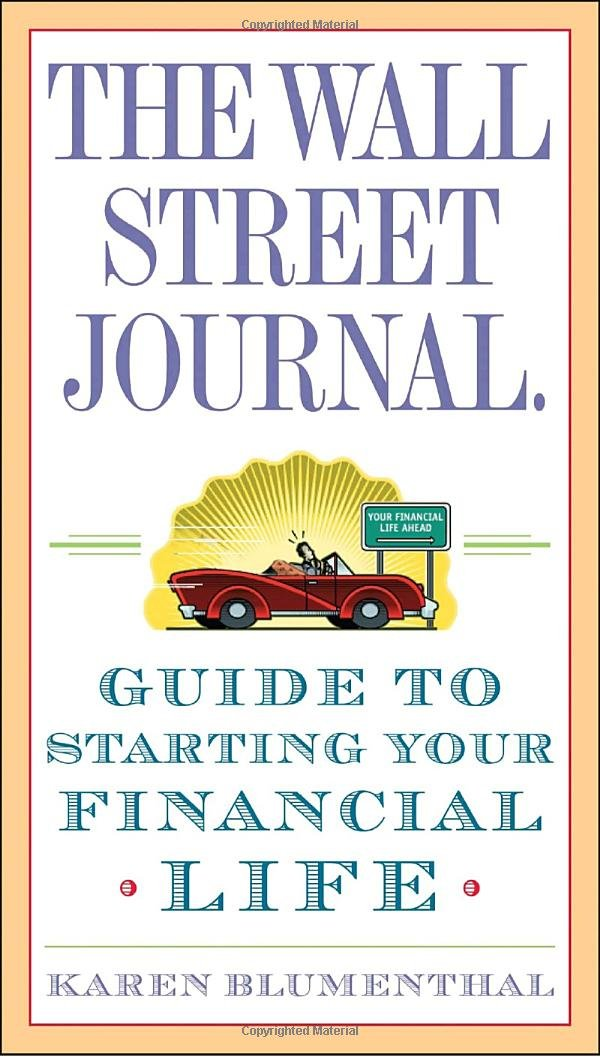 The Wall Street Journal. Guide to Starting Your Financial Life ...
