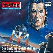 Der Diplomat von Maharani (Perry Rhodan 2667) | Michael Marcus Thurner