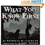 What You Know First (Trophy Picture Books)