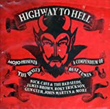 Mojo Presents: Highway to Hell