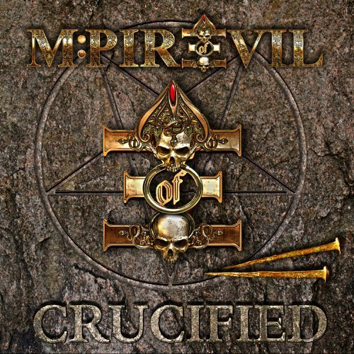 Crucified by M:Pire of Evil (2013) Audio CD