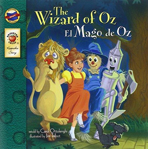 The Wizard of Oz/El Mago de Oz (English-Spanish Brighter Child Keepsake Stories)