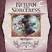 Return of the Sorceress: Dragonlance: The New Adventures: Spellbinder Quartet, Book 4 | Tim Waggoner