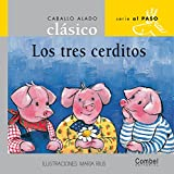img - for Los tres cerditos (Caballo alado cl sico series Al paso) (Spanish Edition) book / textbook / text book