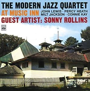 The Modern Jazz Quartet at Music Inn. Guest Artist: Sonny Rollins. Complete Recordings.