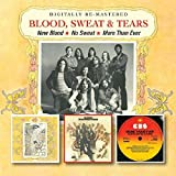 Blood Sweat & Tears - New Blood/No Sweat/More Than Ever by Blood Sweat & Tears (2012-11-13)