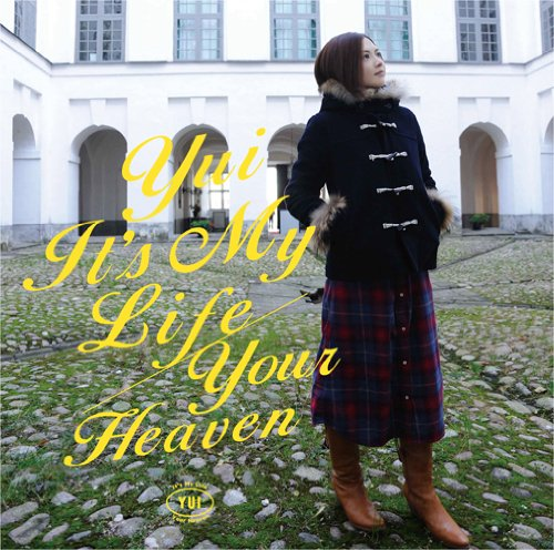 It's My Life / Your Heaven(初回生産限定盤)(DVD付)