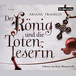 Der König und die Totenleserin Hörbuch