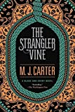 img - for The Strangler Vine (A Blake and Avery Novel) by M.J. Carter (2016-02-23) book / textbook / text book