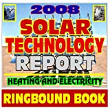 echange, troc U.S. Government - 2008 Solar Energy Technology Report - Current Department of Energy Achievements in Solar Electricity, Thermal Space Heating, Ho