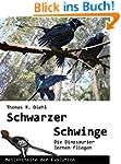 Schwarzer Schwinge - Die Dinosaurier...
