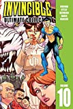 img - for Invincible Ultimate Collection Volume 10 (Invincible Ultimate Coll Hc) book / textbook / text book
