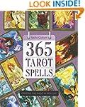 365 Tarot Spells: Creating the Magic...