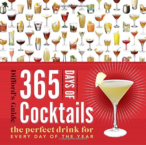 365 days of coctails (Difford's Guide)