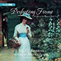 Perfecting Fiona: The School for Manners, Volume 2 (       UNABRIDGED) by M. C. Beaton Narrated by Anne Flosnik