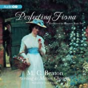 Perfecting Fiona: The School for Manners, Volume 2 | M. C. Beaton