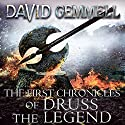 The First Chronicles of Druss the Legend: Drenai, Book 6 Audiobook by David Gemmell Narrated by To Be Announced