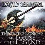 The First Chronicles of Druss the Legend: Drenai, Book 6   David Gemmell
