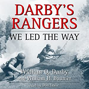Darby's Rangers: We Led the Way | [William O. Darby]