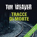 Tracce di morte (David Raker 2) | Tim Weaver