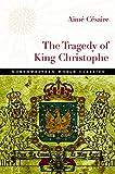The Tragedy of King Christophe (Northwestern World Classics)