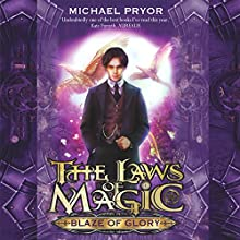 Blaze of Glory (       UNABRIDGED) by Michael Pryor Narrated by Rupert Degas